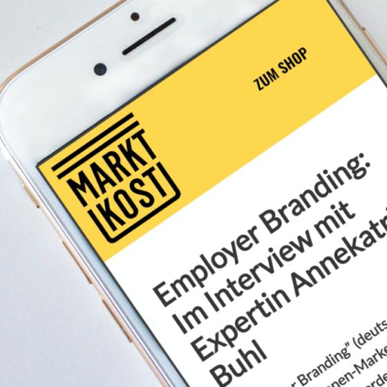 Interview von Annekatrin Buhl mit Marktkost zu Employer Branding